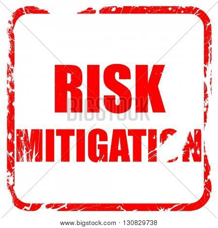 Risk mitigation sign, red rubber stamp with grunge edges