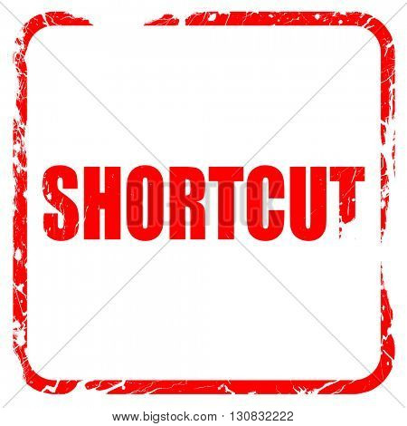 shortcut, red rubber stamp with grunge edges