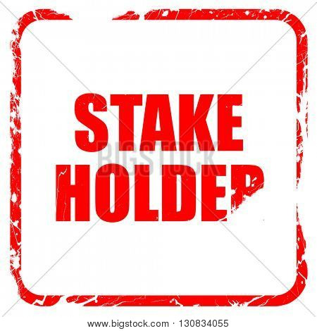 stakeholder, red rubber stamp with grunge edges