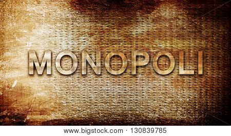 Monopoli, 3D rendering, text on a metal background