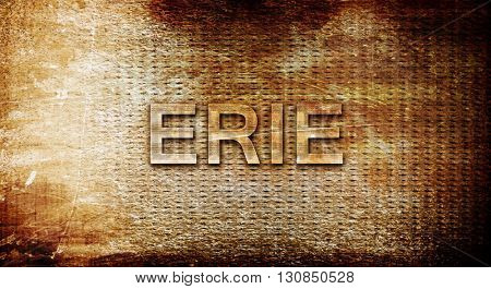 erie, 3D rendering, text on a metal background