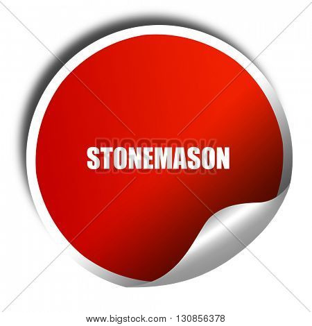 stonemason, 3D rendering, red sticker with white text