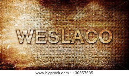 weslaco, 3D rendering, text on a metal background