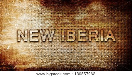 new iberia, 3D rendering, text on a metal background