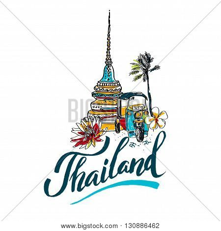 A vector illustration of hand drawn elements for traveling to Thailand, concept Travel to Thailand. Lettering logo