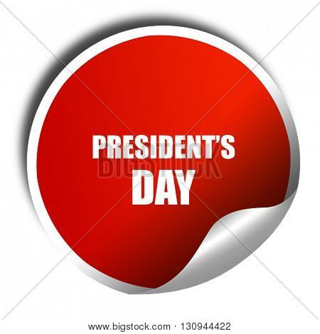 president's day, 3D rendering, red sticker with white text