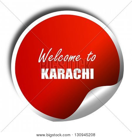 Welcome to karachi, 3D rendering, red sticker with white text
