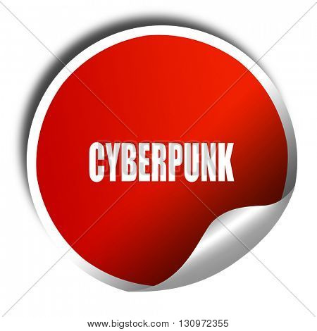 cyberpunk, 3D rendering, red sticker with white text