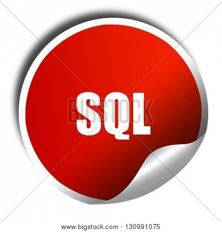 sql, 3D rendering, red sticker with white text