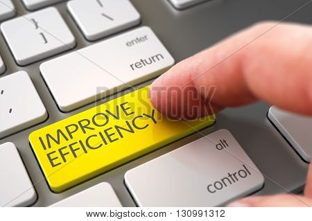 Hand Finger Press Improve Efficiency Keypad. Hand Touching Improve Efficiency Key. Improve Efficiency Concept - Modern Keyboard with Key. 3D Illustration.
