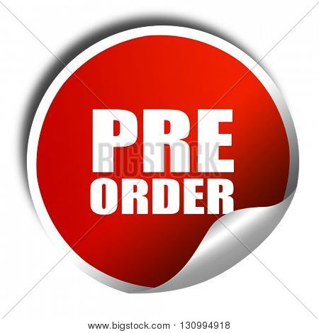 pre order, 3D rendering, red sticker with white text