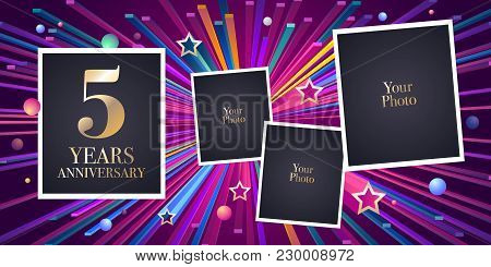 5 Years Anniversary Vector Icon, Logo. Design Element, Greeting Card With Collage Of Photo Frames Fo