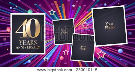 40 Years Anniversary Vector Icon, Logo. Design Element, Greeting Card With Collage Of Photo Frames F