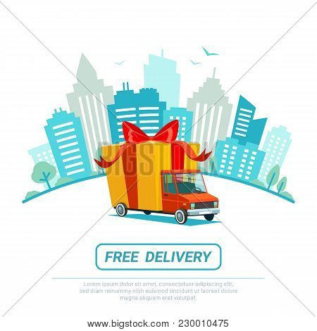 Free Delivery Concept. Delivery Truck With Gift Box, Parcel. Delivery Service Shipping By Car Or Tru