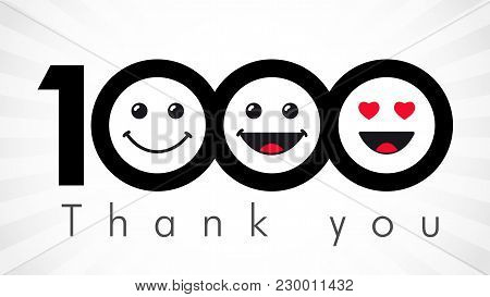 Thank You 1000 Followers Numbers. Congratulating Black And White Thanks, Image For Net Friends In 3