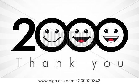 Thank You 2000 Followers Numbers. Congratulating Black And White Thanks, Image For Net Friends In 3