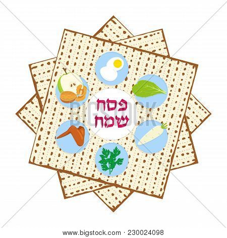 Jewish Holiday Of Passover, Pesach Symbolic Foods For Passover Seder - Jewish Ritual Feast, Matzah -