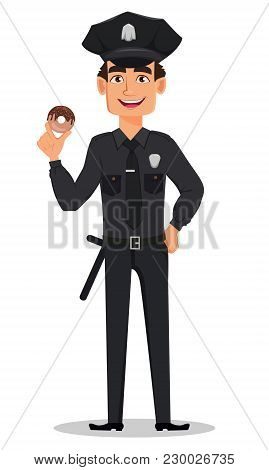 Police Officer, Policeman With Tasty Donut. Smiling Cartoon Character Cop. Vector Illustration Isola