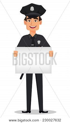 Police Officer, Policeman With A Blank Placard. Smiling Cartoon Character Cop. Vector Illustration I