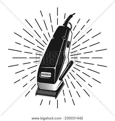 Hair Clipper Stamp With Rays Vector Monochrome Illustration In Vintage Style Isolated On White Backg