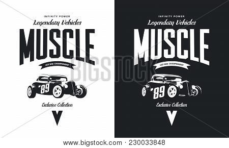 Vintage Custom Hot Rod Black And White Tee-shirt Isolated Vector Logo. Premium Quality Old Sport Car