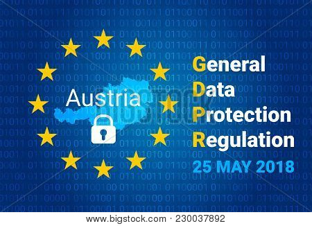 Gdpr - General Data Protection Regulation. Map Of Austria, Eu Flag. Vector Illustration