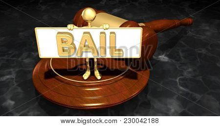 The Original 3D Character Illustration Law Concept Holding A Sign That Reads Bail
