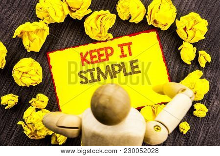 Writing Text Showing  Keep It Simple. Business Photo Showcasing Simplicity Easy Strategy Approach Pr