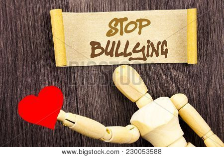 Text Sign Showing Stop Bullying. Conceptual Photo Awareness Problem About Violence Abuse Bully Probl