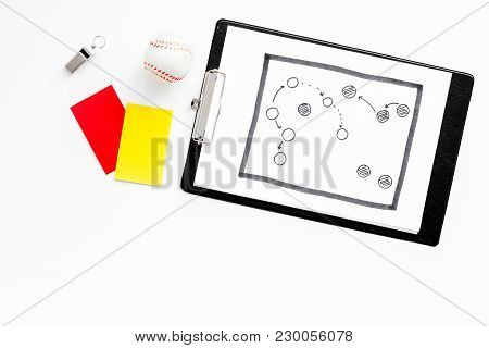 Sport Judging Concept. Soccer Referee. Tactic Plan For Game, Ball, Red And Yellow Cards, Whistle On