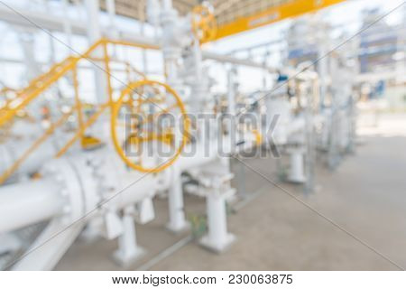 Blur Of Industrial Zone,gas Metering Station And Pipeline At Power Plant