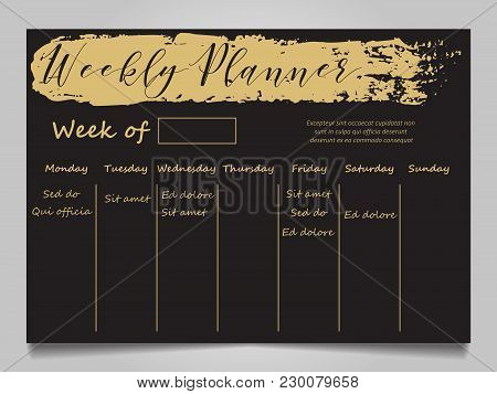 Black And Gold Weekly Planner Template With Gold Grunge Effect. Vector Illustration