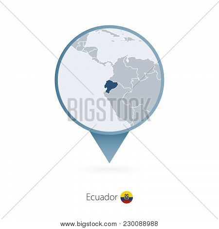 Map Pin With Detailed Map Of Ecuador And Neighboring Countries.