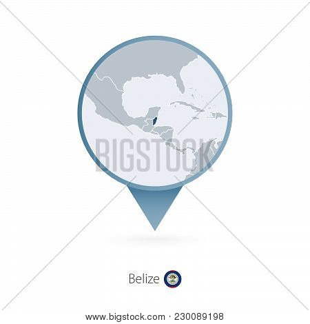 Map Pin With Detailed Map Of Belize And Neighboring Countries.
