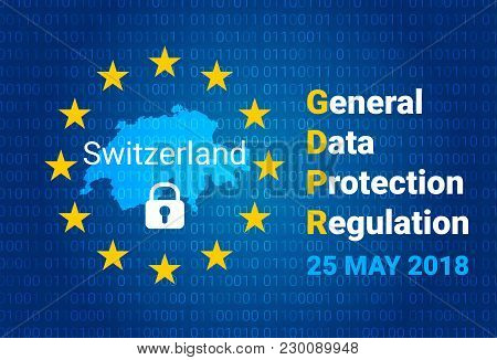 Gdpr - General Data Protection Regulation. Map Of Switzerland, Eu Flag. Vector Illustration