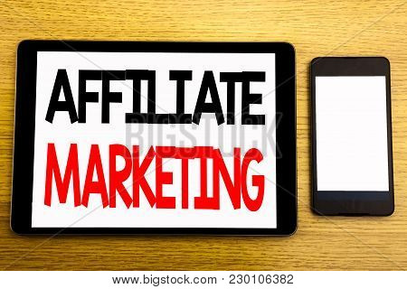 Writing Text Showing Affiliate Marketing. Business Concept For Internet Online Written On Tablet, Wo