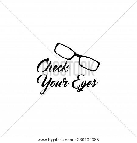 Eyeglasses With Diopters Icon. Check Your Eyes. Vector Illustration Isolated On White Background.