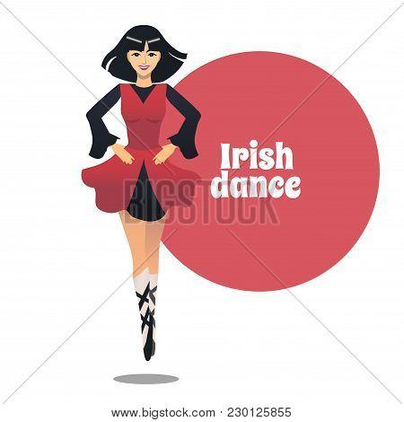 Irish Dance. Dancing Girl In Cartoon Style For Fliers Posters Banners Prints Of Dance School And Stu