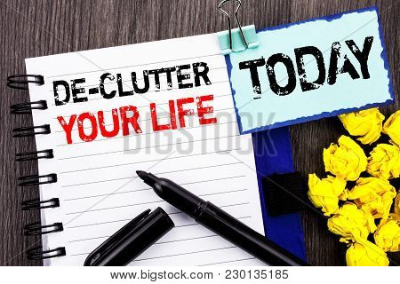 Writing Text Showing  De-clutter Your Life. Business Photo Showcasing Free Less Chaos Fresh Clean Ro