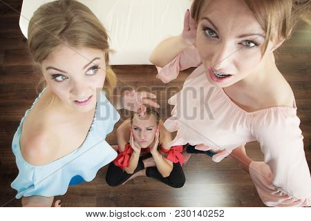 Woman Being Gossiped Bullied By Two Female Friends. Friendship Difficulties, Rivaly And Envy Problem