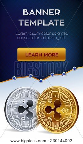 Cryptocurrency Editable Banner Template. Ripple. 3d Isometric Physical Bit Coin. Golden And Silver R