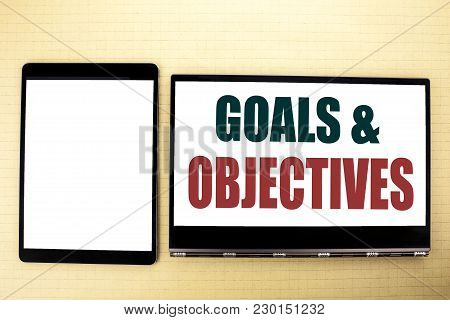 Conceptual Hand Writing Text Caption Inspiration Showing Goals Objectives. Business Concept For Plan