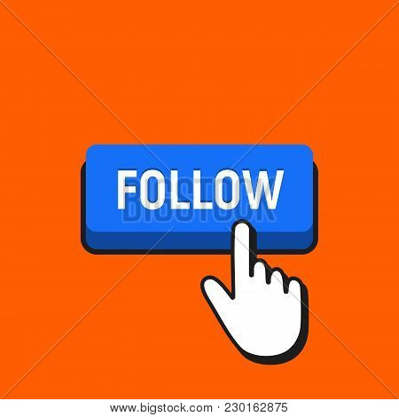 Hand Mouse Cursor Clicks The Follow Button.