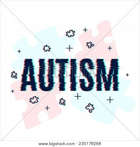 Autism Awareness Poster With Puzzle Pieces. Medical Vector Template Made With Glitch Noise Pixel Eff