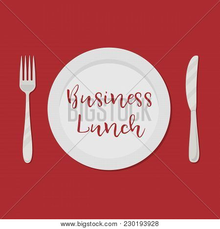 Business Lunch Concept. Plate With The Inscription
