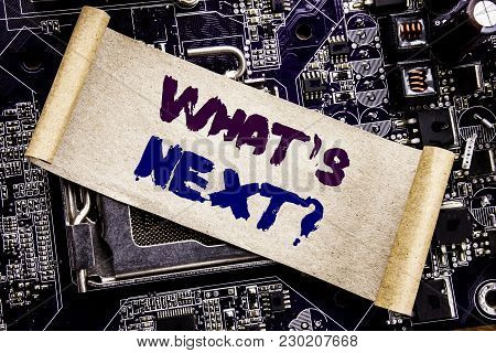 Hand Writing Text Caption Inspiration Showing What Is Next Question. Business Concept For Next Futur
