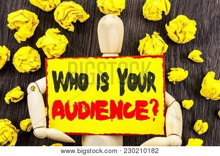 Announcement Text Showing Who Is Your Audience Question. Concept Meaning Customer Target Service Cli