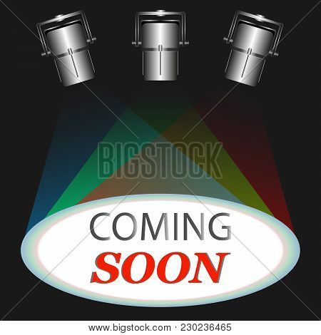 The Inscription Is Illuminated By Different Colors Of Spotlights. Vector Illustration