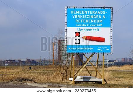 Almere Poort, Flevoland, The Netherlands - March 9, 2018: Billboard For The Dutch Elections Of The M