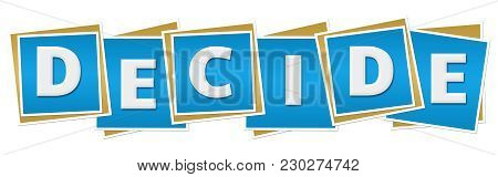 Decide Text Alphabets Written Over Blue Background.